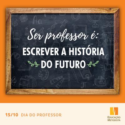 A origem do Dia do Professor - 15 de outubro