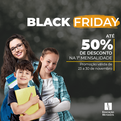 Garanta benefício exclusivo na Black Friday do Colégio Granbery